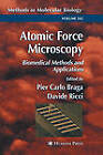 Atomic Force Microscopy in Biomedical Research: Biomedical Methods and Applications: 2004 by Humana Press Inc. (Hardback, 2003)