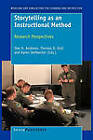 Storytelling as an Instructional Method: Research Perspectives by Sense Publishers (Paperback / softback, 2010)