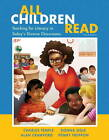 All Children Read: Teaching for Literacy in Today's Diverse Classrooms by Alan N. Crawford, Donna Ogle, Charles A. Temple, Penny Freppon (Paperback, 2013)