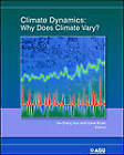 Climate Dynamics: Why Does Climate Vary? by American Geophysical Union (Hardback, 2010)