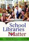 School Libraries Matter: Views from the Research by ABC-CLIO (Paperback, 2013)