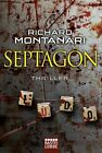 Septagon von Richard Montanari (2010, Taschenbuch)