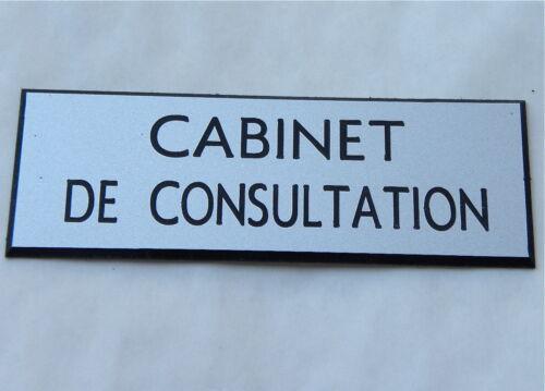 """plaque gravée /""""CABINET DE CONSULTATION/"""" FT 50X150 MM"""