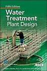 Water Treatment Plant Design by American Society of Civil Engineers, American Water Works Association (AWWA) (Hardback, 2012)