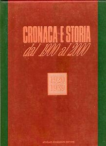 CRONACA-E-STORIA-DAL-1920-AL-1939-MONDADORI-ED-1989