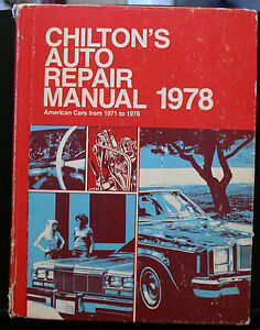 CHILTON-039-S-AUTO-REPAIR-MANUAL-1978-6593-AMERICAN-CARS-FROM-1971-1978