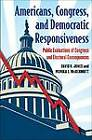 Americans, Congress, and Democratic Responsiveness: Public Evaluations of Congress and Electoral Consequences by Monika L McDermott, David R Jones (Paperback / softback, 2010)