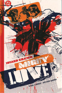 MIGHTY LOVE by Howard Chaykin (2003) DC Comics Hardcover Graphic Novel 1st print