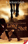 Long Shot by Jackson D. Leigh (Paperback, 2010)