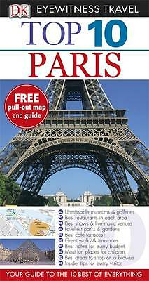 Top 10 Paris. (DK Eyewitness Travel Guide) by Gerrard, Mike