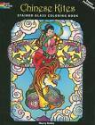 Chinese Kites Stained Glass Coloring Book by Marty Noble (Paperback, 2008)