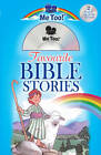 Me Too Favourite Bible Stories by Marilyn Lashbrook (Mixed media product, 2013)