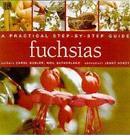 Fuchsias: A Practical Step-by-step Guide by Carol Gubler (Hardback, 2001)