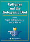 Epilepsy and the Ketogenic Diet: Clinical Implementation and the Scientific Basis by Humana Press Inc. (Hardback, 2004)