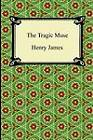 The Tragic Muse by Henry James (Paperback / softback, 2011)