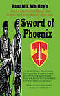 Sword of Phoenix by Ronald E. Whitley (Paperback, 2010)