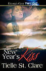 New Year's Kiss by Tielle St Clare (Paperback / softback, 2011)