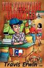 The Feedstore Chronicles by Travis Erwin (Paperback / softback, 2011)