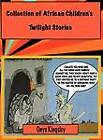 Collection of African Twilight Children Stories by Onye Kingsley (Paperback, 2011)