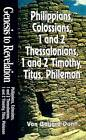 Philippians, Colossians, 1 and 2 Thessalonians, 1 and 2 Timothy, Titus, Philemon by Van Bogard Dunn (Paperback, 1997)