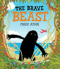 The Brave Beast by Chris Judge (Paperback, 2013)