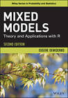 Mixed Models: Theory and Applications with R by Eugene Demidenko (Hardback, 2013)