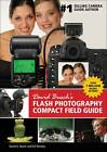 David Busch's Flash Photography Compact Field Guide by Ed Verosky, David Busch (Paperback, 2012)
