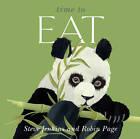 Time to Eat by Steve Jenkins, Robin Page (Hardback, 2011)
