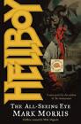 Hellboy: All-Seeing Eye by Mark Morris (Paperback, 2008)