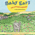 Baby Ears: The Littlest Elephant by Mary M Qahhaar (Paperback / softback, 2010)