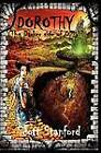 Dorothy: The Darker Side of Oz by Scott Stanford (Paperback, 2011)