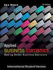 Applied Business Statistics: Making Better Business Decisions by Ken Black (Paperback, 2012)