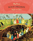 My First Root Children by Sibylle von Olfers (Board book, 2012)