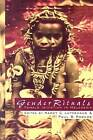 Gender Rituals: Female Initiation in Melanesia by Taylor & Francis Ltd (Paperback, 1995)