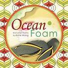 Ocean Foam: And Other Poems by Katie Wang (Paperback, 2011)