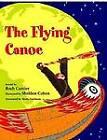 The Flying Canoe by Roch Carrier (Hardback, 2011)