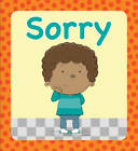 Sorry by Juliet David (Board book, 2013)