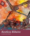 Restless Ribeiro: An Indian Artist in Britain by Katriana Hazell (Paperback, 2013)