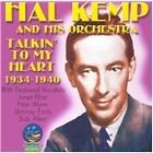 Hal Kemp - Talkin' to My Heart (2004)