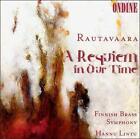 Einojuhani Rautavaara - Rautavaara: A Requiem in Our Time