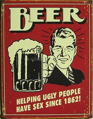 Beer Helping Ugly People FUNNY TIN SIGN vintage bar metal poster wall decor 1328
