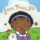 Jesus Hears Me by Joni Walker (Board book)