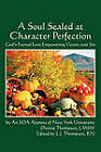 A Soul Sealed at Character Perfection: God's Eternal Love Empowering Victory Over Sin by Dionne Thompson Lmsw (Paperback / softback, 2010)