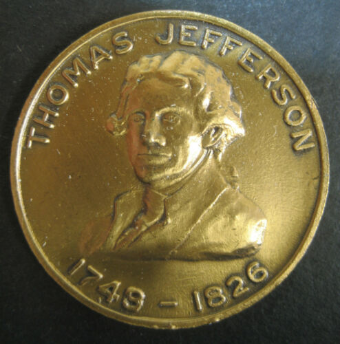 "Thomas Jefferson 1743 - 1826 ""People...Inalienable Rights"" Bronze Token Medal!"