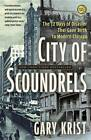 City Of Scoundrels by Gary Krist (Paperback, 2013)