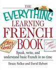 The Everything Learning French Book by etc., David Hebert, Bruce Sallee (Paperback, 2002)