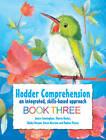 Hodder Comprehension: An Integrated, Skills-based Approach Book 3: Book 3 by Janice Cunningham, Gladys Morgan, Karen Morrison, Daphne Paizee, Sharon Hales (Paperback, 2012)