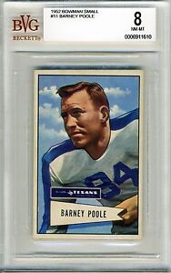 1952-Bowman-Small-11-Barney-Poole-BVG-8-NM-MT-Dallas-Texans