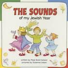 The Sounds of My Jewish Year by Marji Gold-Vukson (Hardback, 2003)