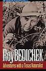 Adventures with a Texas Naturalist by Roy Bedichek (Paperback, 1975)